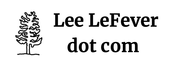 Lee LeFever dot com